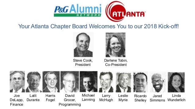 Your Atlanta Chapter Board Welcomes You to our 2018 Kick-off! Larry McHugh Leslie Myrie Jared Simmons Joe DeLapp, Finance ...