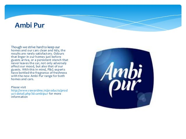 Ambi PurThough we strive hard to keep ourhomes and our cars clean and tidy, theresults are rarely satisfactory. Odoursthat...