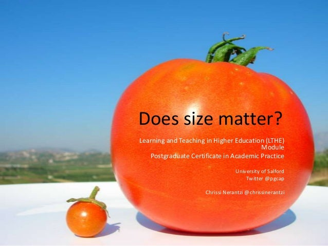 Does size matter?Learning and Teaching in Higher Education (LTHE)                                        Module   Postgrad...