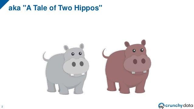 "aka ""A Tale of Two Hippos"" 2"