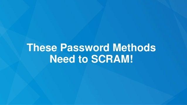 These Password Methods Need to SCRAM!
