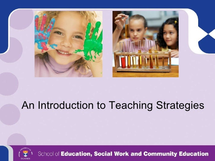 An Introduction to Teaching Strategies