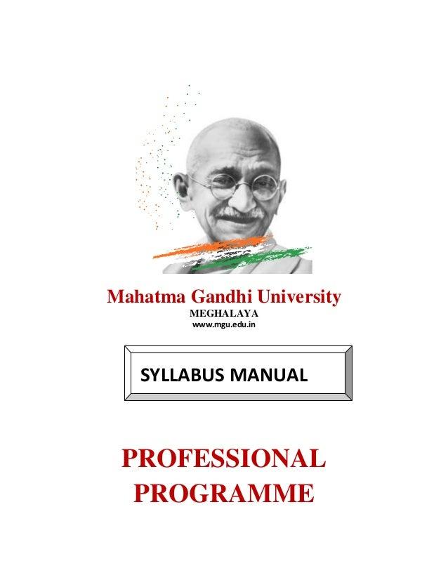 Mahatma Gandhi University MEGHALAYA www.mgu.edu.in SYLLABUS MANUAL PROFESSIONAL PROGRAMME