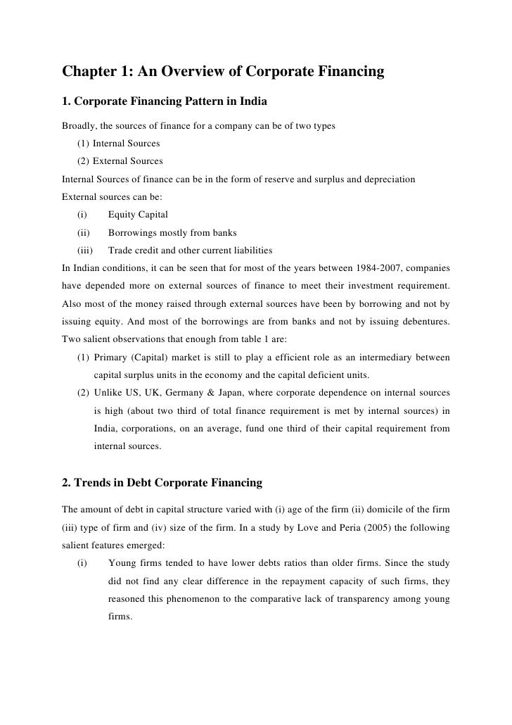 Chapter 1: An Overview of Corporate Financing1. Corporate Financing Pattern in IndiaBroadly, the sources of finance for a ...