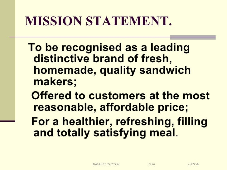 Developing A Mission And Vision Statement A Sandwich Company