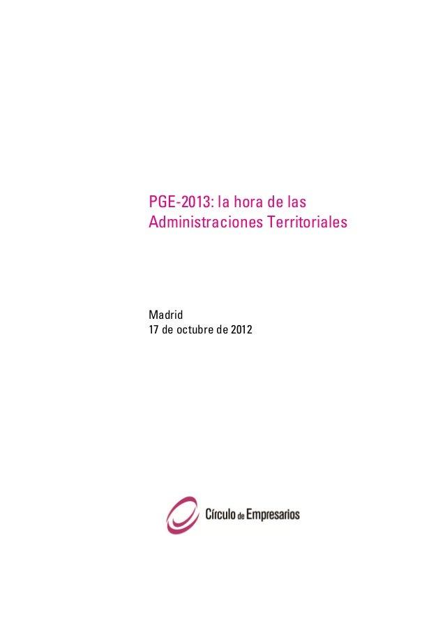 PGE-2013: la hora de lasAdministraciones TerritorialesMadrid17 de octubre de 2012