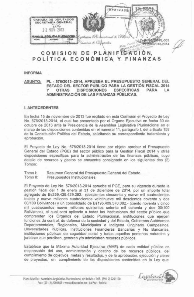 INFORMA ASUNTO:  -  PL 57612013-2014, APRUEBA EL PRESUPUESTO GENERAL DEL ESTADO DEL SECTOR PÚBLICO PARA LA GESTIÓN FISCAL ...