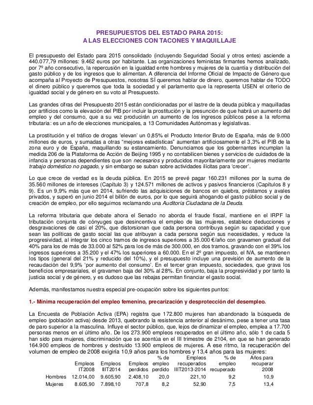 PRESUPUESTOS DEL ESTADO PARA 2015:  A LAS ELECCIONES CON TACONES Y MAQUILLAJE  El presupuesto del Estado para 2015 consoli...
