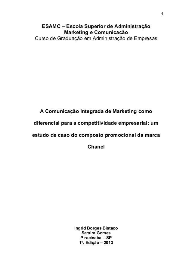 1  ESAMC – Escola Superior de Administração Marketing e Comunicação Curso de Graduação em Administração de Empresas  A Com...