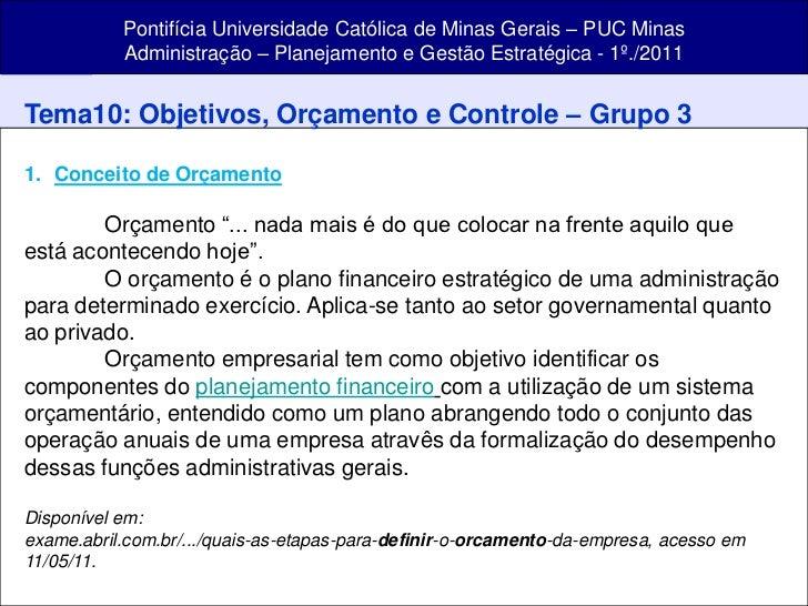 Pontifícia Universidade Católica de Minas Gerais – PUC Minas           Administração – Planejamento e Gestão Estratégica -...