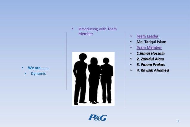 1 • We are…….. • Dynamic • Introducing with Team Member • Team Leader • Md. Tariqul Islam • Team Member • 1.Inmaj Hossain ...