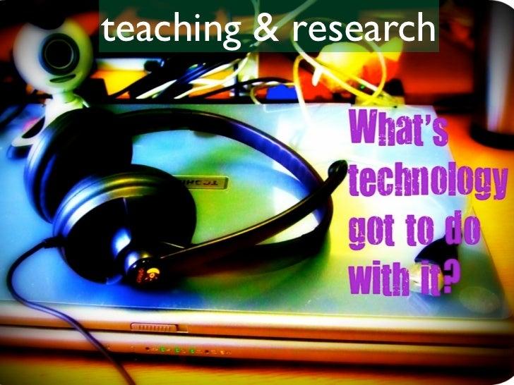 teaching & research