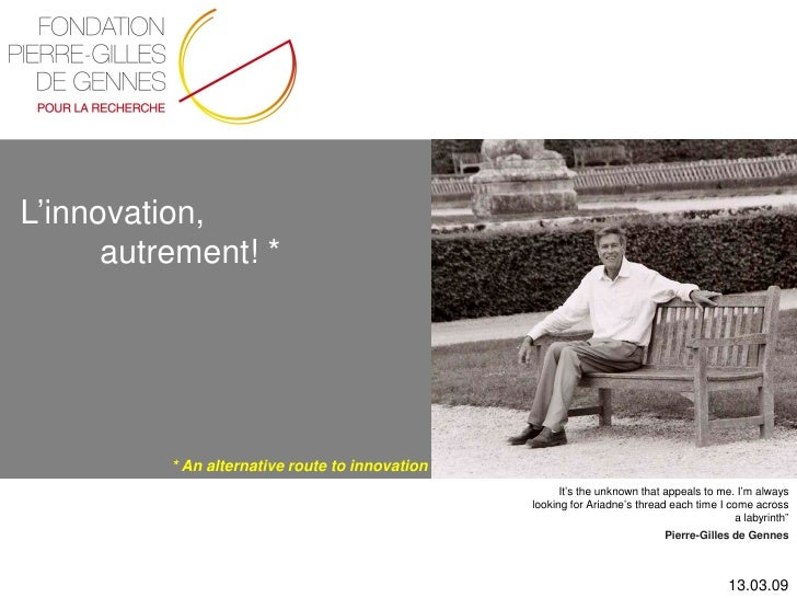 L'innovation,       autrement! *               * An alternative route to innovation                                       ...
