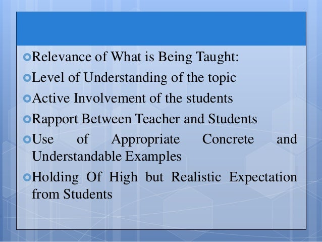 role of teachers in motivating students Teachers have a pivotal role in helping children to  for their students know how  children perceive the value of.