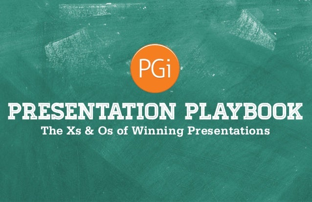 1 The Xs & Os of Winning Presentations