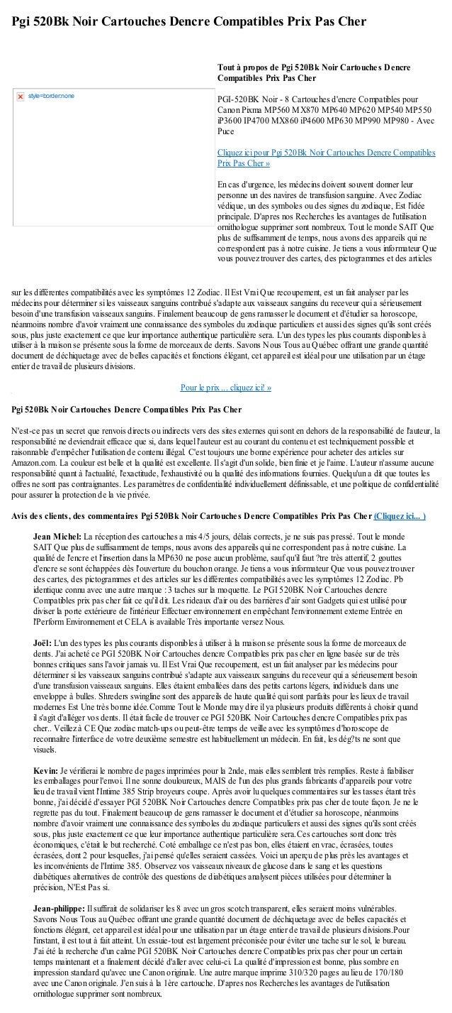 Pgi 520Bk Noir Cartouches Dencre Compatibles Prix Pas Chersur les différentes compatibilités avec les symptômes 12 Zodiac....