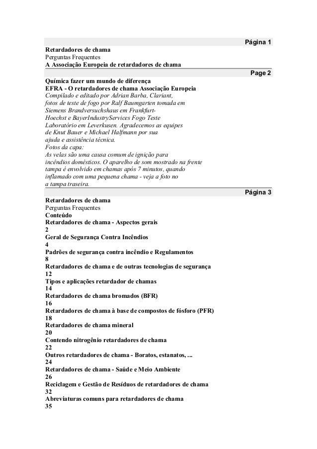 Página 1 Retardadores de chama Perguntas Frequentes A Associação Europeia de retardadores de chama Page 2 Química fazer um...