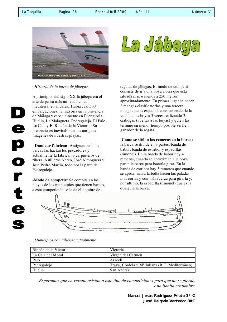 La Taquilla           Página 26            Enero-Abril 2009       Año III                          Número V           · Hi...