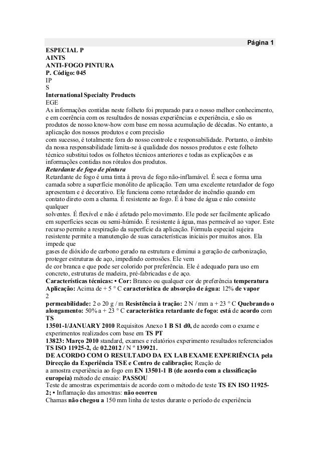 Página 1 ESPECIAL P AINTS ANTI-FOGO PINTURA P. Código: 045 IP S International Specialty Products EGE As informações contid...
