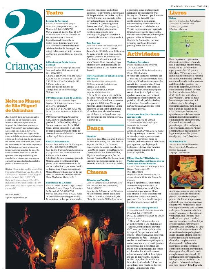P2 • Sábado 19 Setembro 2009 • 23                                                                                 maiores ...