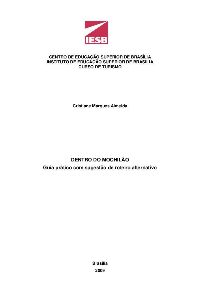 CENTRO DE EDUCAÇÃO SUPERIOR DE BRASÍLIA INSTITUTO DE EDUCAÇÃO SUPERIOR DE BRASÍLIA              CURSO DE TURISMO          ...