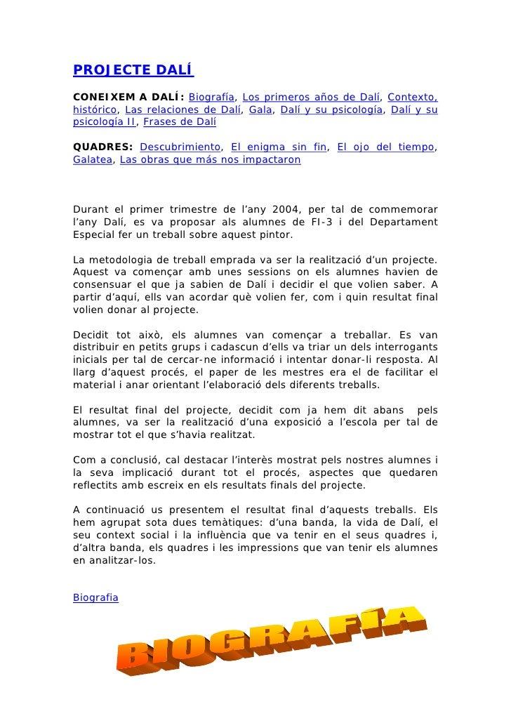 PROJECTE DALÍ CONEIXEM A DALÍ: Biografía, Los primeros años de Dalí, Contexto, histórico, Las relaciones de Dalí, Gala, Da...