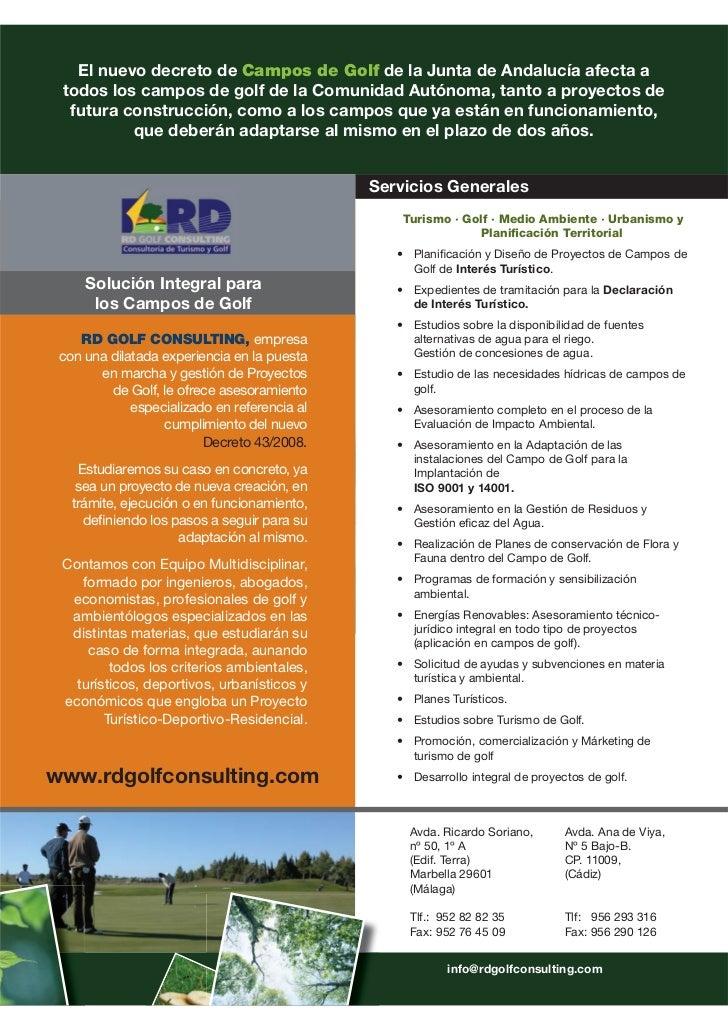 El nuevo decreto de Campos de Golf de la Junta de Andalucía afecta a todos los campos de golf de la Comunidad Autónoma, ta...
