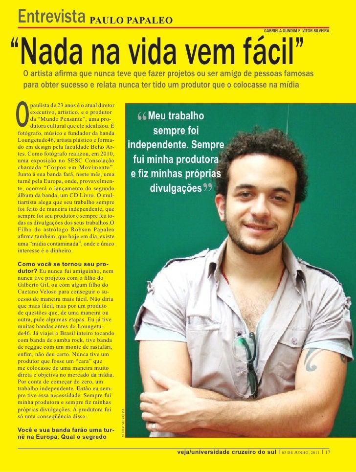 """Entrevista PAULO PAPALEO""""Nada na vida vem fácil""""                                                                          ..."""