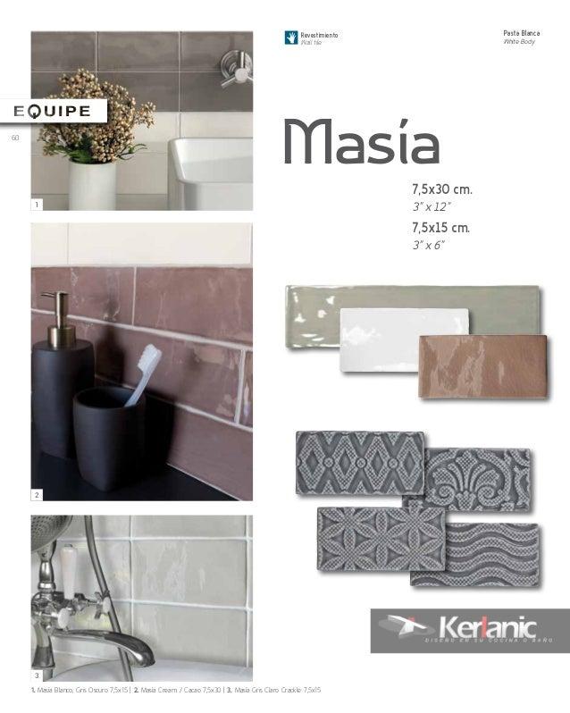 Masía Revestimiento Wall tile Pasta Blanca White Body 1. Masía Blanco, Gris Oscuro 7,5x15 | 2. Masía Cream / Cacao 7,5x30 ...