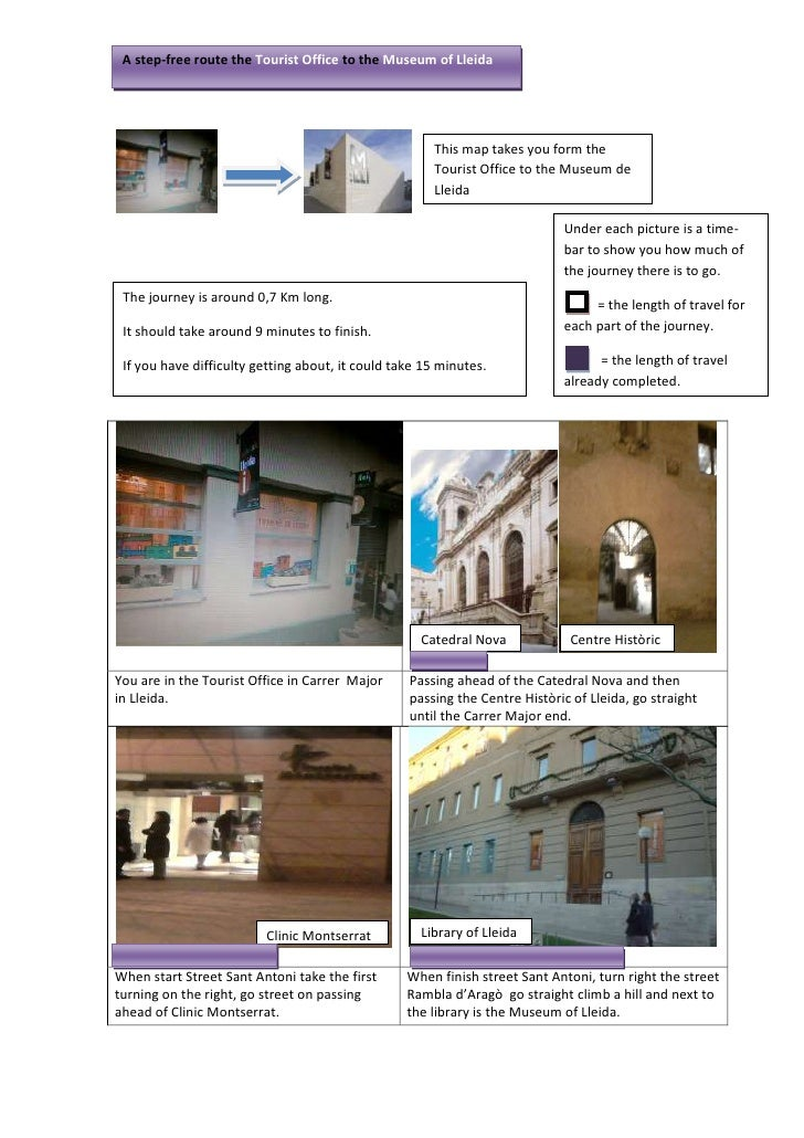 A step-free route the Tourist Office to the Museum of Lleida                             <br />This map takes you form the...