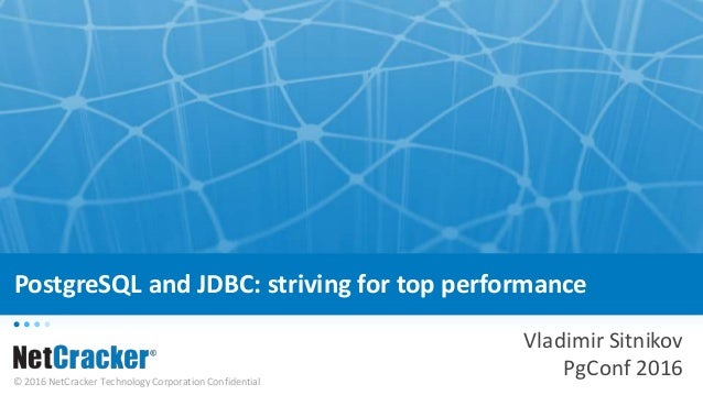 PostgreSQL and JDBC: striving for high performance