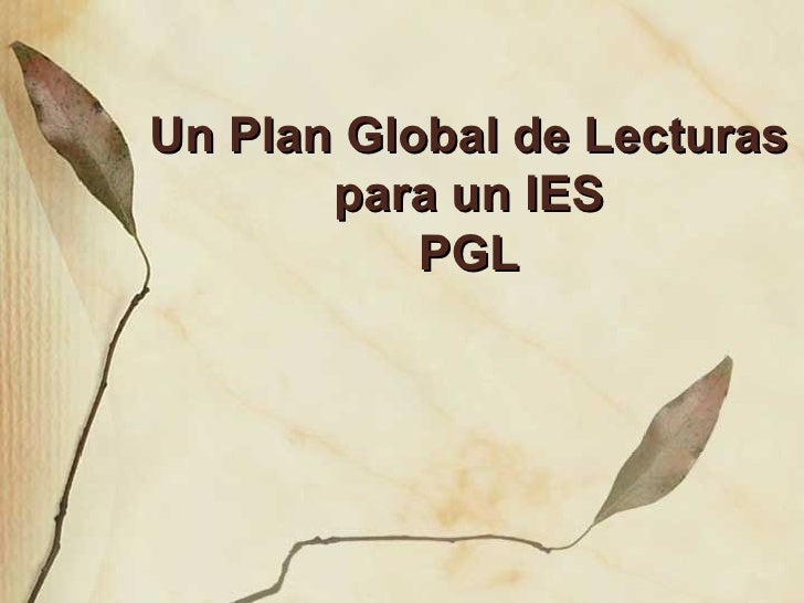 Un Plan Global de Lecturas para un IES PGL