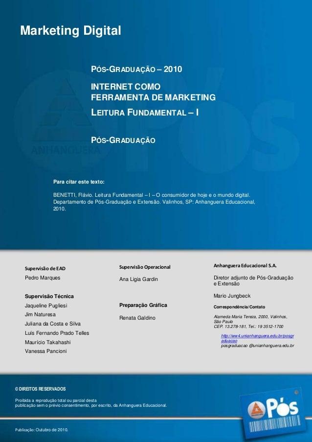 Marketing Digital PÓS-GRADUAÇÃO – 2010 INTERNET COMO FERRAMENTA DE MARKETING  LEITURA FUNDAMENTAL – I PÓS-GRADUAÇÃO  Para ...
