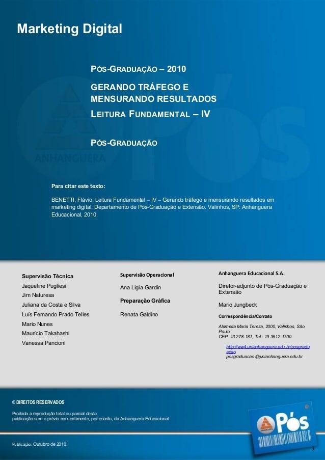 Marketing Digital PÓS-GRADUAÇÃO – 2010 GERANDO TRÁFEGO E MENSURANDO RESULTADOS  LEITURA FUNDAMENTAL – IV PÓS-GRADUAÇÃO  Pa...