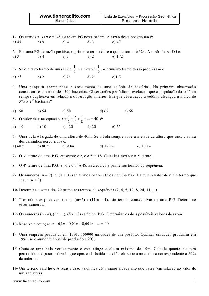 www.tioheraclito.com                   Lista de Exercícios – Progressão Geométrica                          Matemática    ...