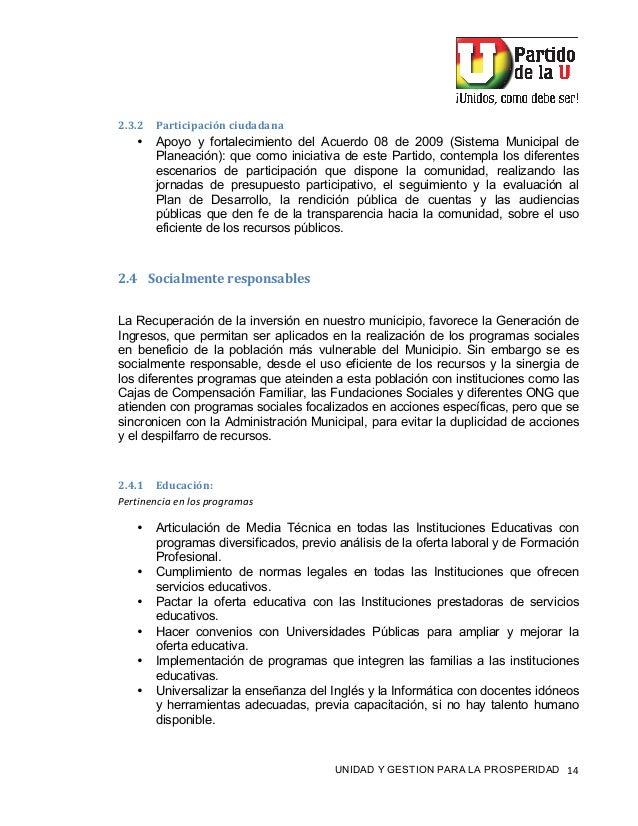 """! UNIDAD Y GESTION PARA LA PROSPERIDAD """"%! !""""=""""! E&%4,+,)&+,C'-+,56&6&'&- • Apoyo y fortalecimiento del Acuerdo 08 de 2009..."""