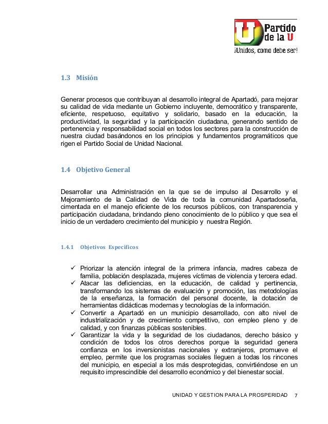"""! UNIDAD Y GESTION PARA LA PROSPERIDAD 2! 7""""J A&+&I() Generar procesos que contribuyan al desarrollo integral de Apartadó,..."""