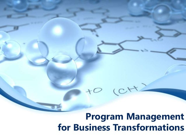 Program Management for Business Transformations
