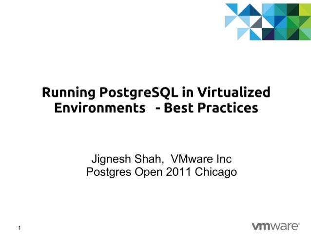 Best Practices of running PostgreSQL in Virtual Environments