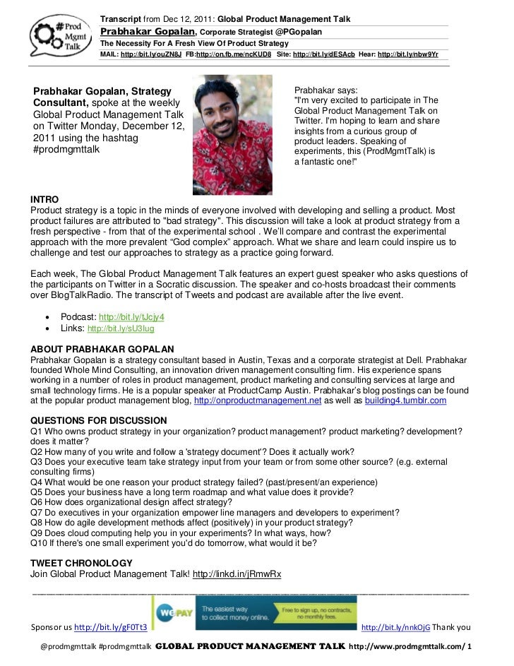 Transcript from Dec 12, 2011: Global Product Management Talk                  Prabhakar Gopalan, Corporate Strategist @PGo...