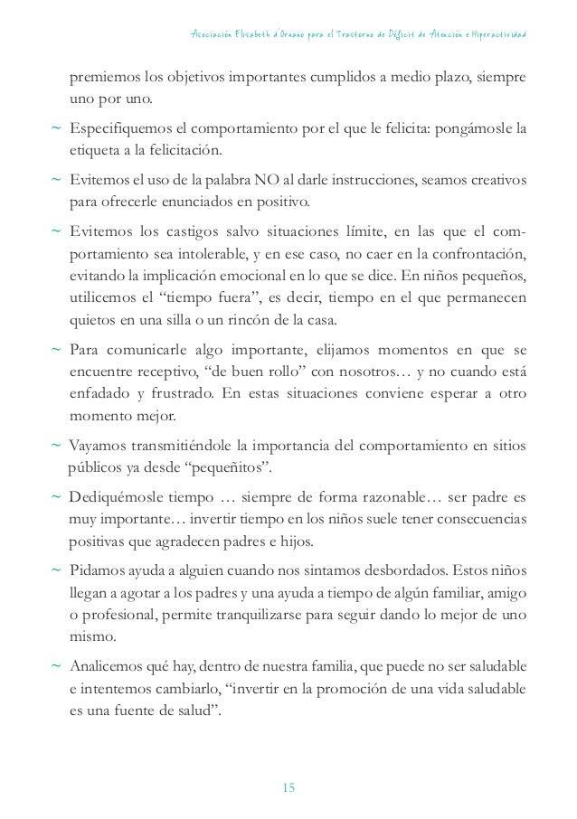 16 Asociación Elisabeth d´Ornano para el Trastorno de Déficit de Atención e Hiperactividad www.elisabethornano.org Dibujos...