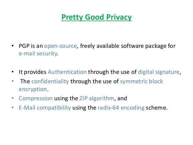 pretty good privacy To create a personal set of pgp keys to encrypt an decrypt messages you can use the igolder pgp freeware tools on this website you can also encrypt a message using a public key and decrypt using your private key and your private key passphrase.