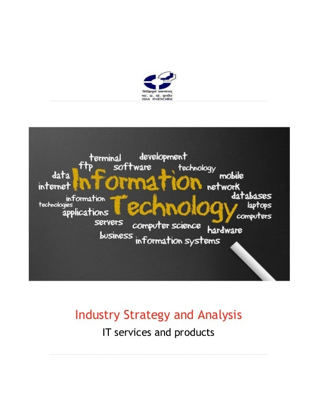 Strategic assessment of IT services and Products Industry