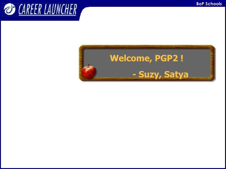Welcome, PGP2 ! - Suzy, Satya
