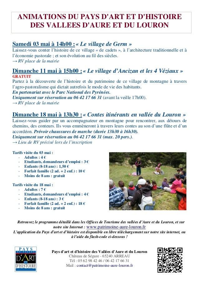 Pays d'art et d'histoire des Vallées d'Aure et du Louron Château de Ségure - 65240 ARREAU Tél : 05 62 98 42 46 / 06 42 17 ...