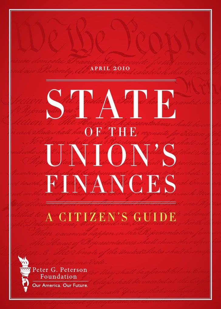 april   2010     s tat e      of the  un ion's finances a citizen's guide