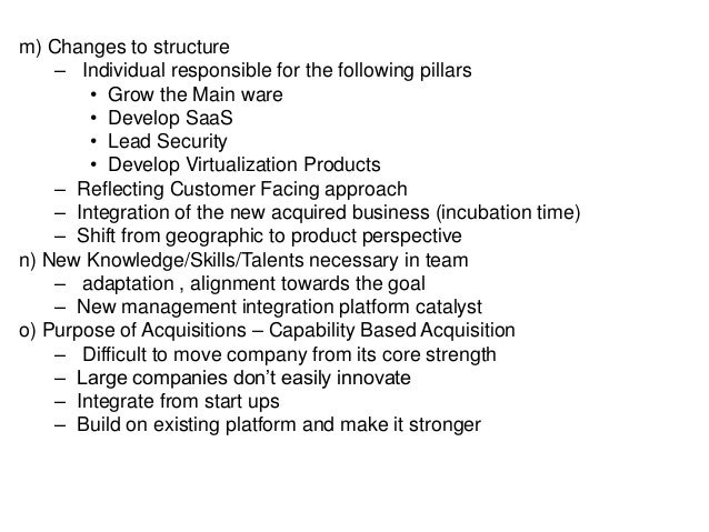 m) Changes to structure – Individual responsible for the following pillars • Grow the Main ware • Develop SaaS • Lead Secu...