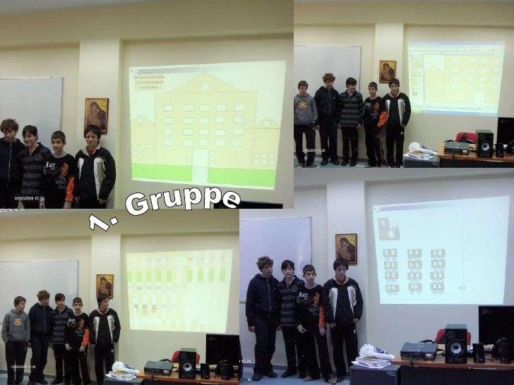 1. Gruppe