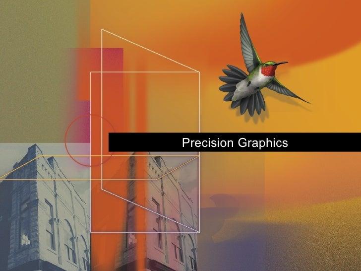 Precision Graphics