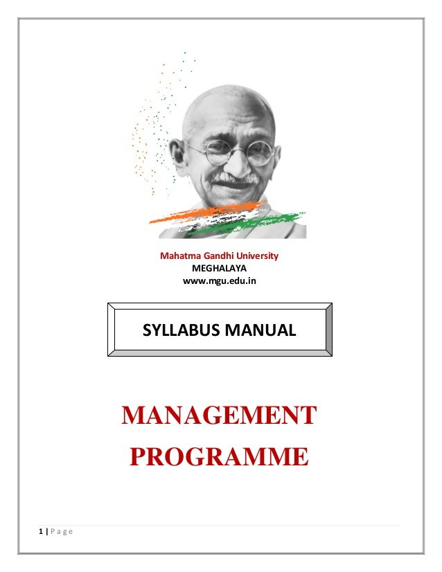 1 | P a g e Mahatma Gandhi University MEGHALAYA www.mgu.edu.in SYLLABUS MANUAL MANAGEMENT PROGRAMME